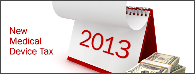 New Medical Device Tax 2013