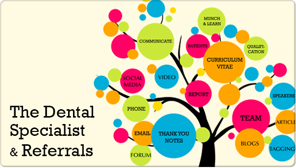 Tips to Obtain Referrals for the Dental Specialists